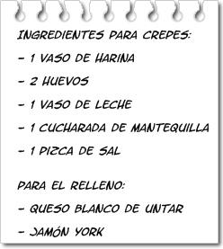 Ingredientes Crepes Rellenos de Jamón y Queso